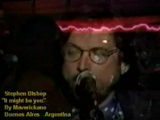 Stephen Bishop - It might be you-(VideoClip By Maverickano-Buenos Aires-Argentina)-.